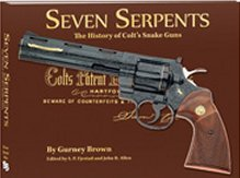 Seven Serpents - A History of Colt's Snake Guns
